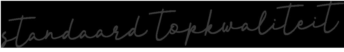 Slogan-Standaard-topkwaliteit